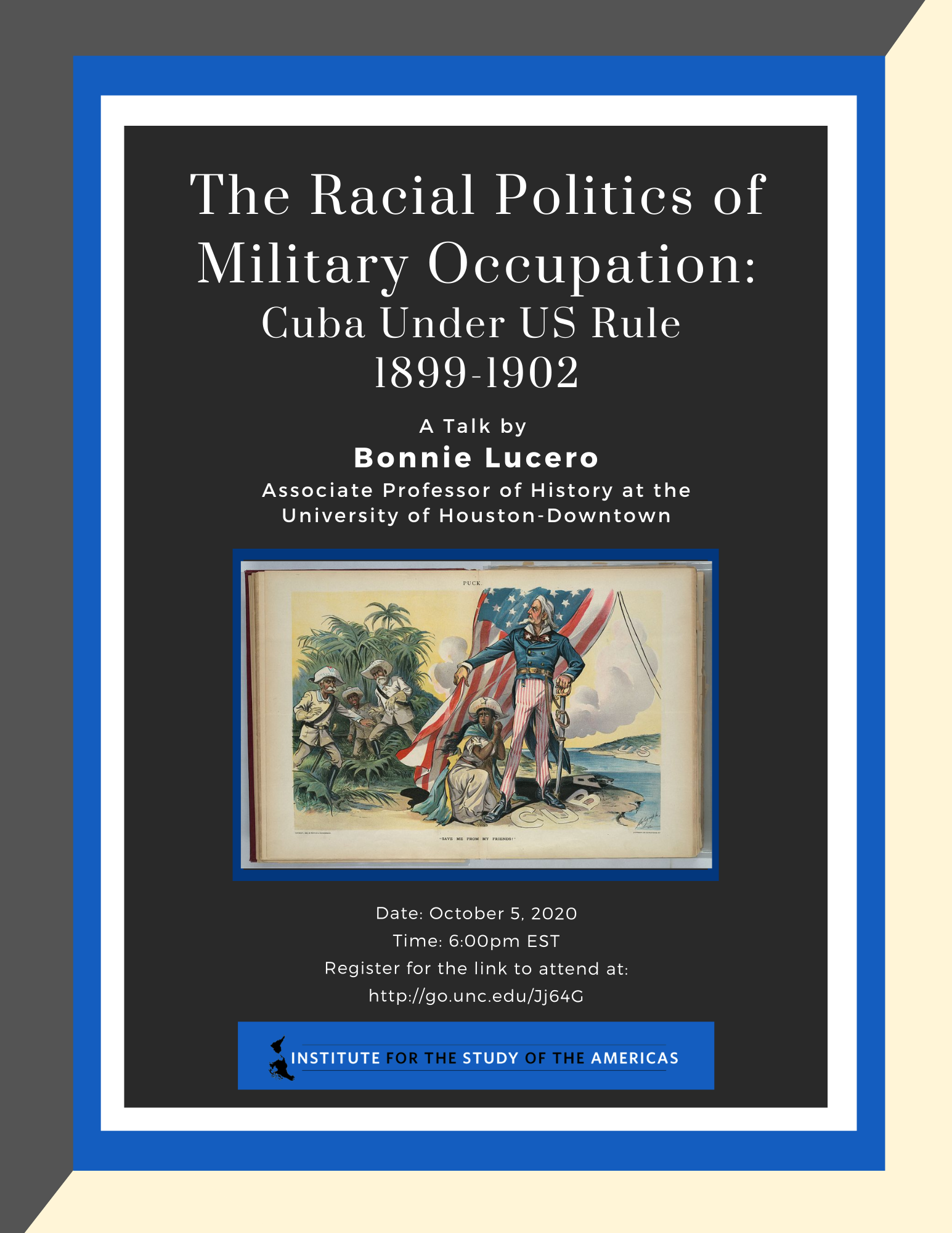 The Racial Politics of Military Occupation: Cuba under US Rule